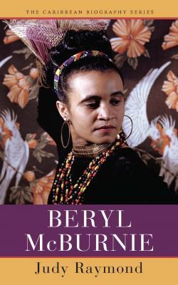 Beryl McBurnie (The Caribbean Biography Series)