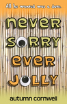 Never Sorry Ever Jolly by Autumn Cornwell