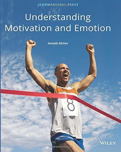 Understanding Motivation and Emotion, Seventh Edition
