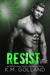Resist (Wild Nights, #3)