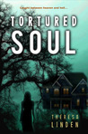 Tortured Soul by Theresa Linden