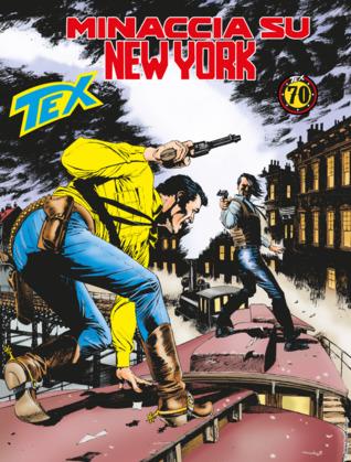 Tex n. 699: Minaccia su New York