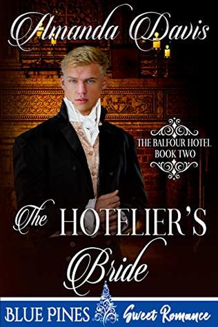 The Hotelier's Bride (The Balfour Hotel Book 2)