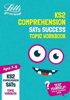 KS2 English Comprehension Age 7-9 SATs Practice Workbook: 2019 tests (Letts KS2 Practice)