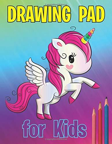 Drawing Pad for Kids: Unicorn Sketch Book ( 8.5 x 11 in ) 110 sheets of high quality white paper suitable for Sketching, Drawing, Doodling. Best Gifts for Age 5-11 and 12 Year Old Girls