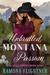 Unbridled Montana Passion (Bear Grass Springs, Book 7)