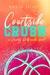 Courtside Crush by Kayla Tirrell