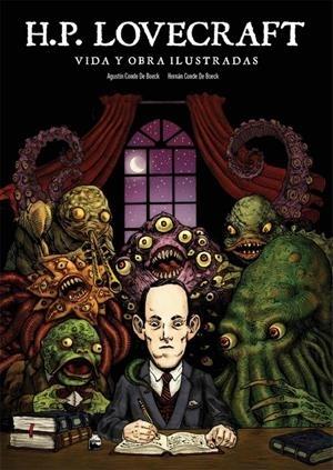 H. P. Lovecraft. Obra y vida ilustradas