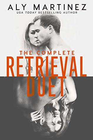 The Complete Retrieval Duet by Aly Martinez