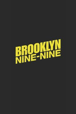 Bingpot!: A Brooklyn Nine Nine Themed Notebook Journal for Your Everyday Needs