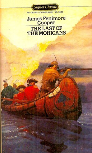 Last of the Mohicans (Signet Classical Books)