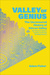 Valley of Genius by Adam  Fisher