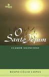O Santo Jejum: Clamor Silencioso