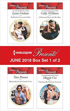 Harlequin Presents June 2018 - Box Set 1 of 2: Da Rocha's Convenient Heir / Blackmailed by the Greek's Vows / A Diamond Deal with Her Boss / Claiming His Pregnant Innocent