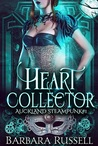 The Heart Collector (Auckland Steampunk, #1)
