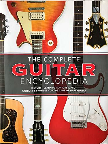 The Complete Guitar Encyclopedia Updated 2017 Edition