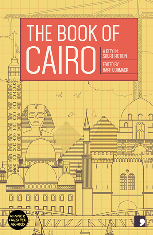 The Book of Cairo: A City in Short Fiction