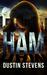 HAM by Dustin Stevens