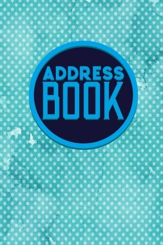 Address Book: Address And Birthday Book, Contact Book For Business, Address Book For Women, Phone Book By Address, Hydrangea Flower Cover (Volume 43)
