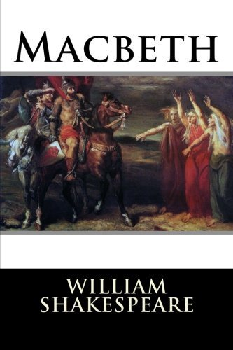 Macbeth (The Complete Works of Shakespeare) (Volume 1)