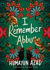 I Remember Abbu by Humayun Azad
