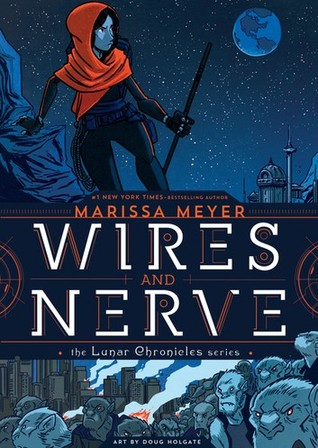 Wires and Nerve, Volume 1 (Wires and Nerve, #1)