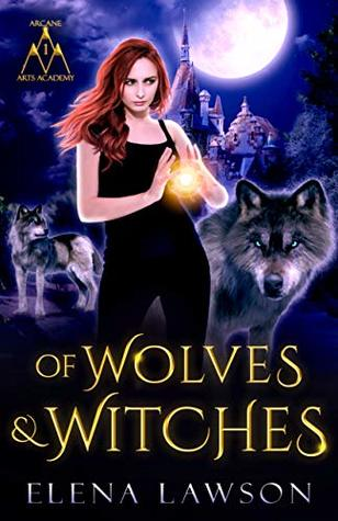 Of Wolves and Witches by Elena Lawson