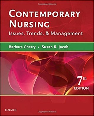 Contemporary Nursing: Issues, Trends, Management, 7e