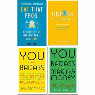 Eat that frog, unfck yourself, you are a badass, you are a badass at making money 4 books collection set