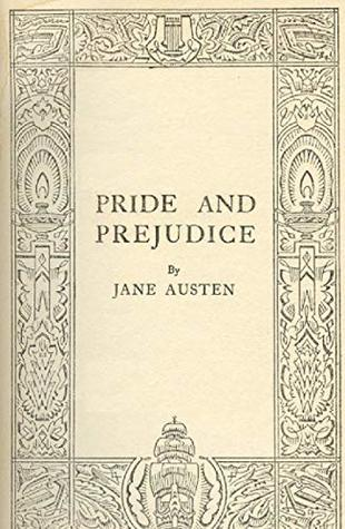Pride and Prejudice: (Original publication January 28, 1813)