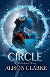 Circle (The Sisterhood Stories Book 3)
