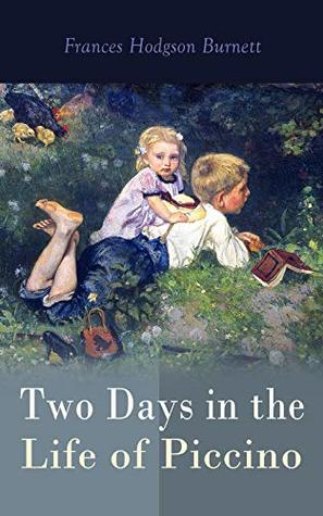 Two Days in the Life of Piccino: Children's Tale
