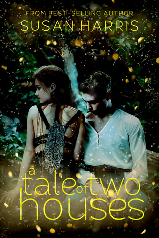 A Tale of Two Houses (Defy the Stars, #1)