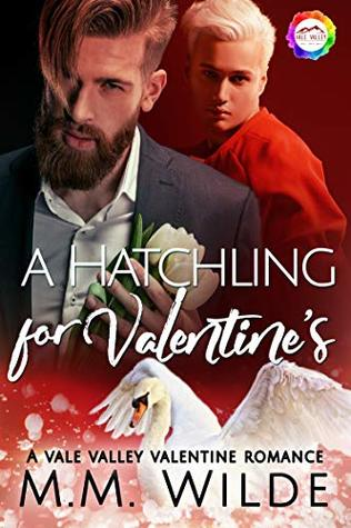 A Hatchling for Valentine's (Vale Valley Season 2, #8)