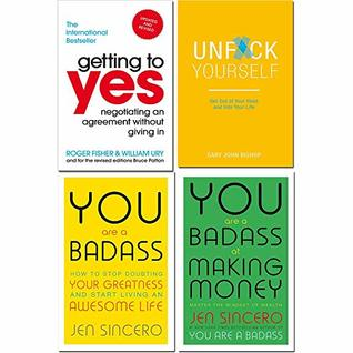Getting to yes, unfck yourself, you are a badass, you are a badass at making money 4 books collection set