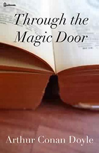 Through the Magic door : ( ANNOTATED )