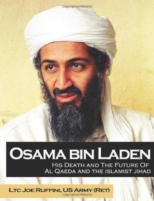 Osama Bin Laden: His Death And The Future Of Al Qaeda