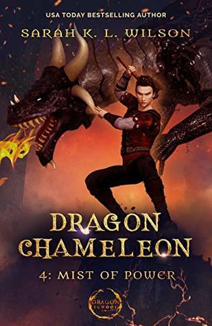 Mist of Power (Dragon Chameleon #4)