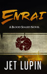 Enrai (Blood Sealed Book 2)