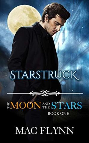 Starstruck (The Moon and the Stars #1)