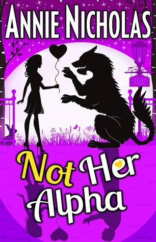 Not Her Alpha (Not This, #5)