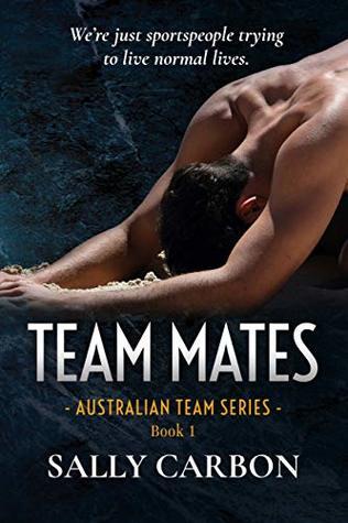 Team Mates (Australian Team Series Book 1)