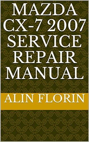 Mazda Cx-7 2007 Service repair manual