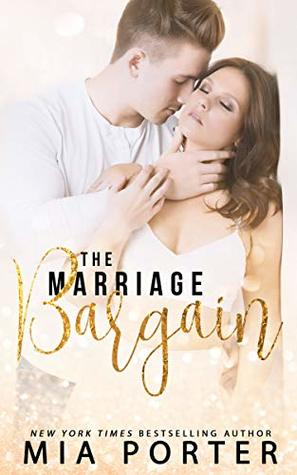 The Marriage Bargain by Mia Porter