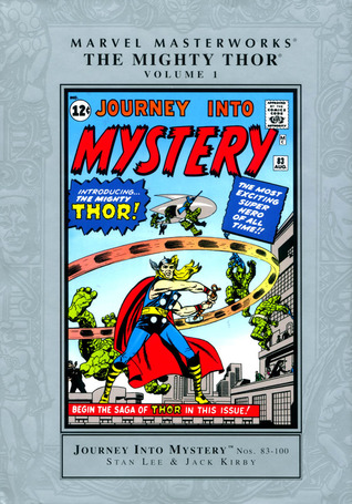 Marvel Masterworks: The Mighty Thor, Vol. 1