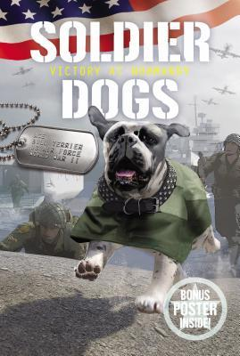 Victory at Normandy (Soldier Dogs #4)