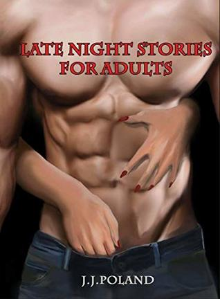 Late night stories for adults