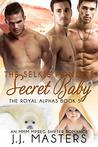 The Selkie Prince's Secret Baby: An MMM Mpreg Shifter Romance (The Royal Alphas Book 5)