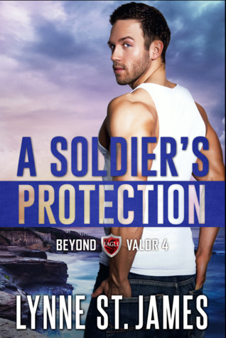 A Soldier's Protection: An Eagle Security & Protection Novel (Beyond Valor, #4)