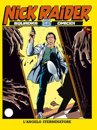 Nick Raider n.24 L'angelo sterminatore